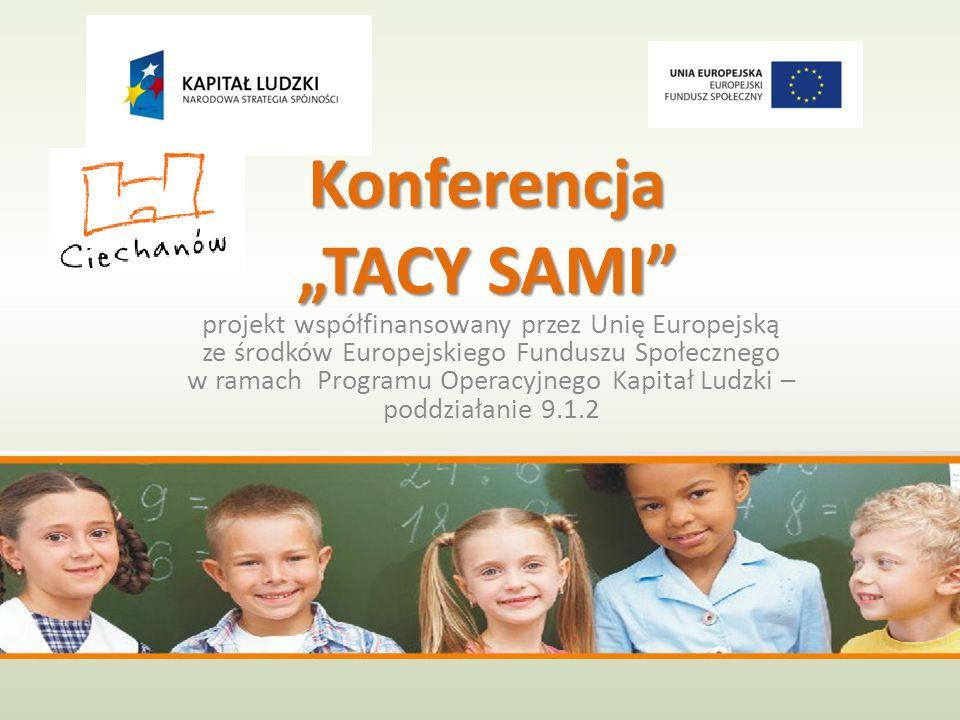 """Konferencja """"TACY SAMI"""