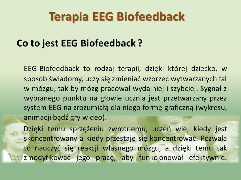 Co to jest EEG Biofeedback
