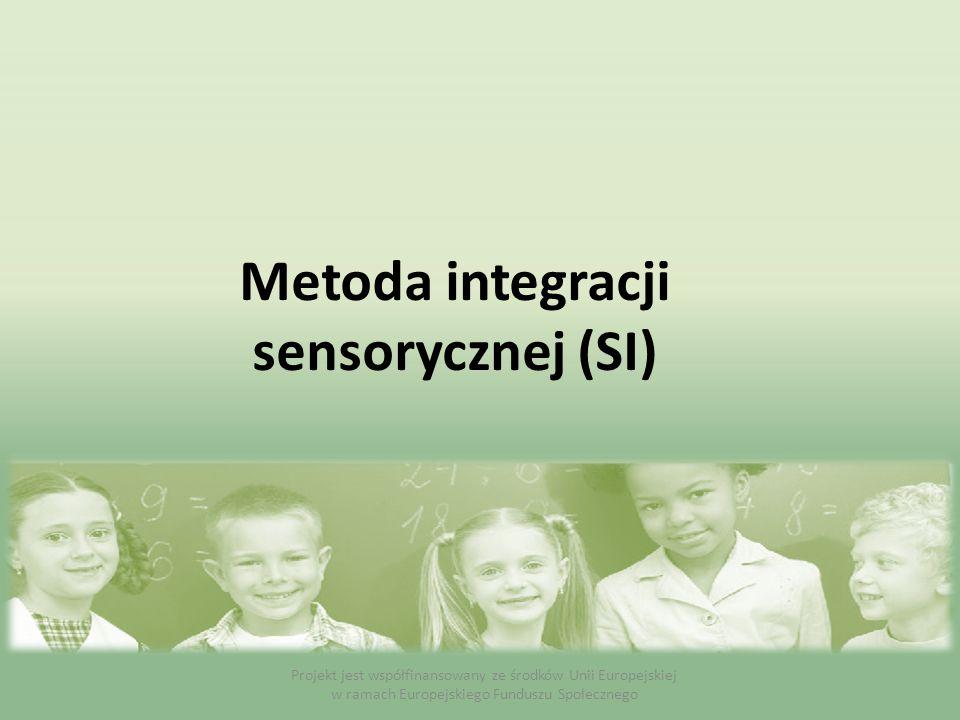 Metoda integracji sensorycznej (SI)