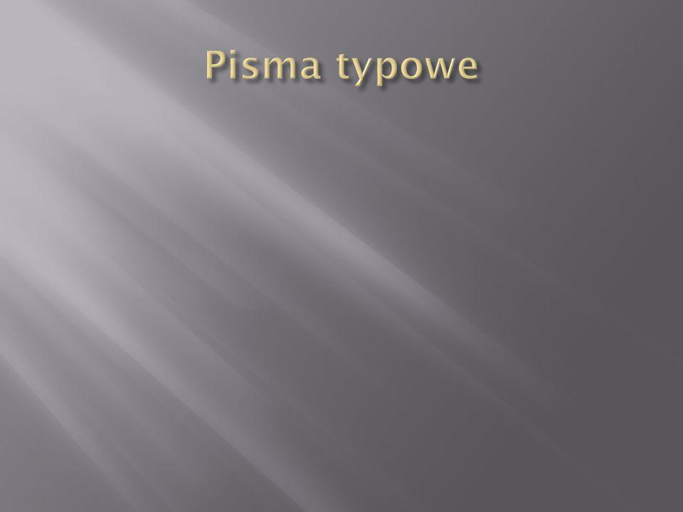 Pisma typowe