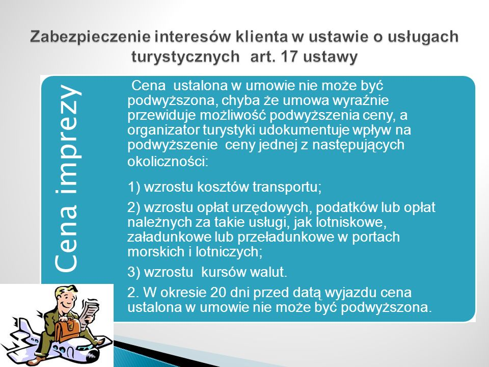 Zabezpieczenie interesów klienta w ustawie o usługach turystycznych art. 17 ustawy