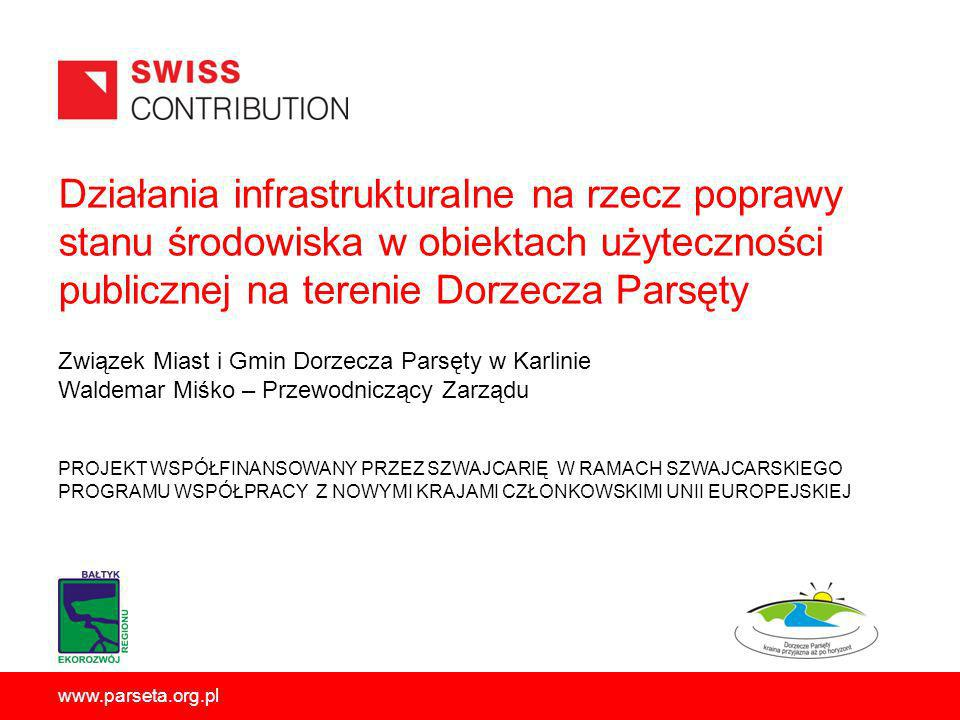 Działania infrastrukturalne na rzecz poprawy stanu środowiska w obiektach użyteczności publicznej na terenie Dorzecza Parsęty