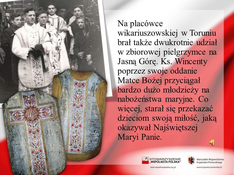 Na placówce wikariuszowskiej w Toruniu brał także dwukrotnie udział w zbiorowej pielgrzymce na Jasną Górę.