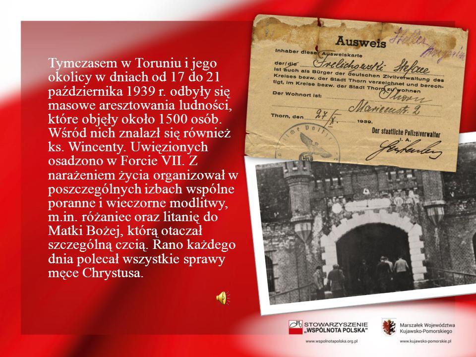 Tymczasem w Toruniu i jego okolicy w dniach od 17 do 21 października 1939 r.