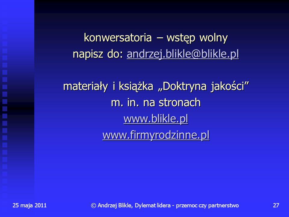 konwersatoria – wstęp wolny napisz do: andrzej.blikle@blikle.pl