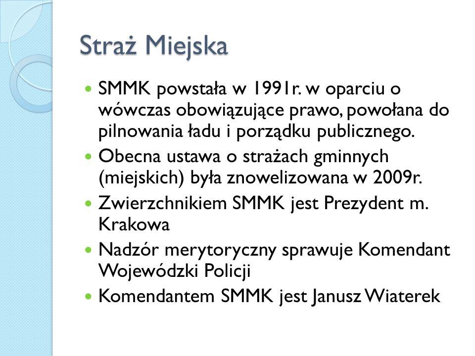 Straż Miejska SMMK powstała w 1991r. w oparciu o wówczas obowiązujące prawo, powołana do pilnowania ładu i porządku publicznego.