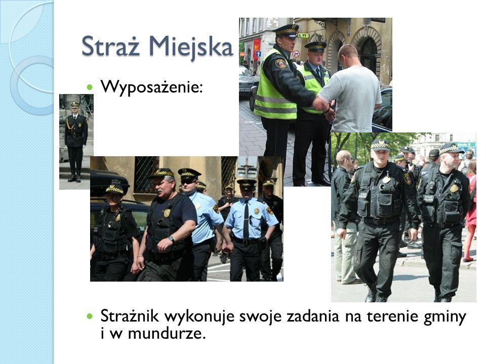 Straż Miejska Wyposażenie: