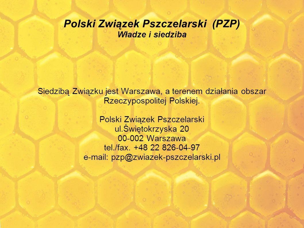 Polski Związek Pszczelarski (PZP) Władze i siedziba