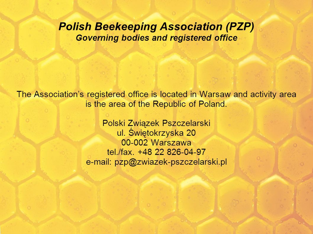 Polish Beekeeping Association (PZP) Governing bodies and registered office
