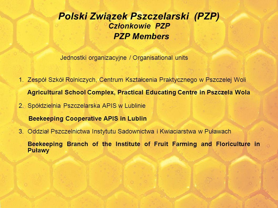 Polski Związek Pszczelarski (PZP) Członkowie PZP PZP Members