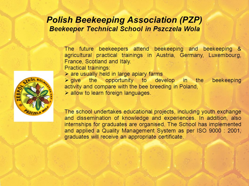 Polish Beekeeping Association (PZP) Beekeeper Technical School in Pszczela Wola