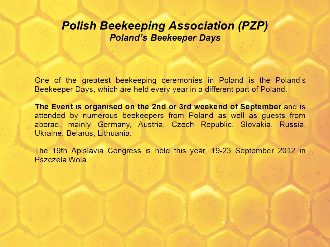 Polish Beekeeping Association (PZP) Poland's Beekeeper Days