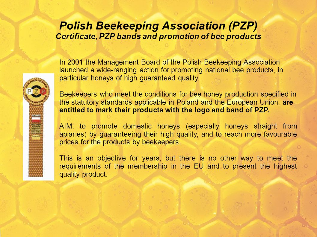 Polish Beekeeping Association (PZP) Certificate, PZP bands and promotion of bee products