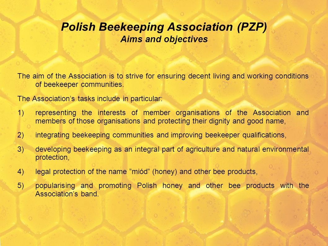 Polish Beekeeping Association (PZP) Aims and objectives