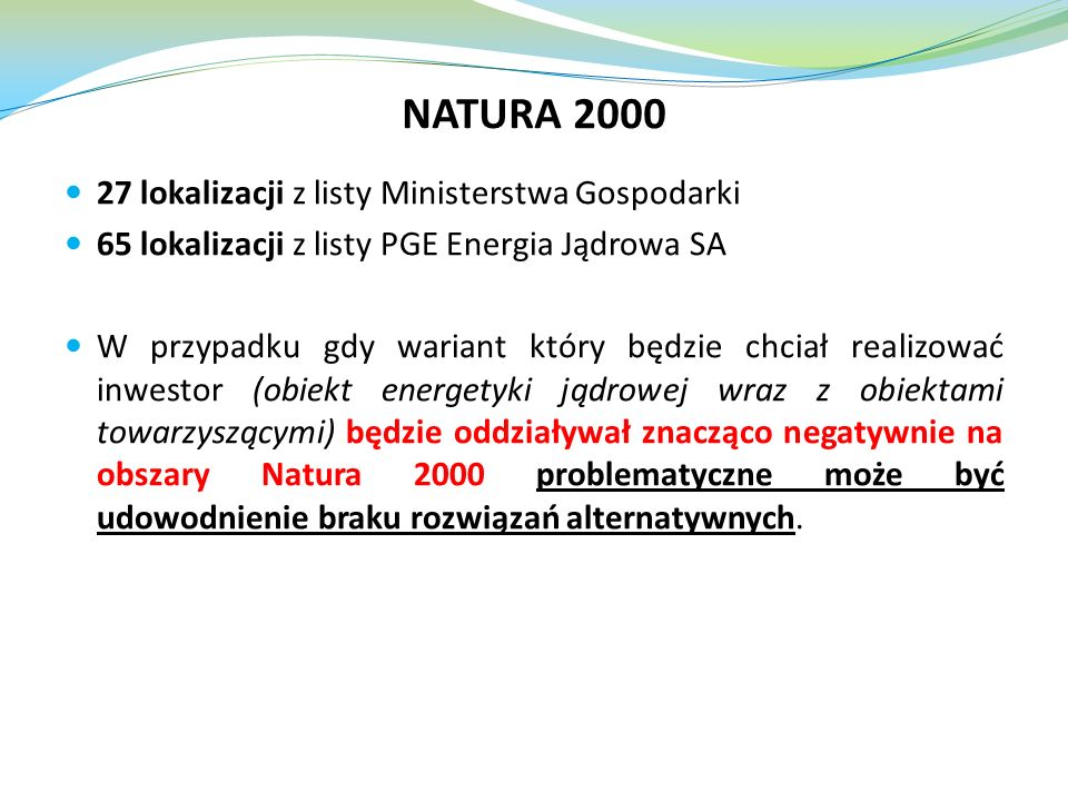 NATURA 2000 27 lokalizacji z listy Ministerstwa Gospodarki