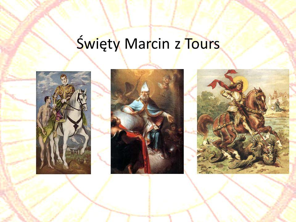 Święty Marcin z Tours Święty Marcin z Tours