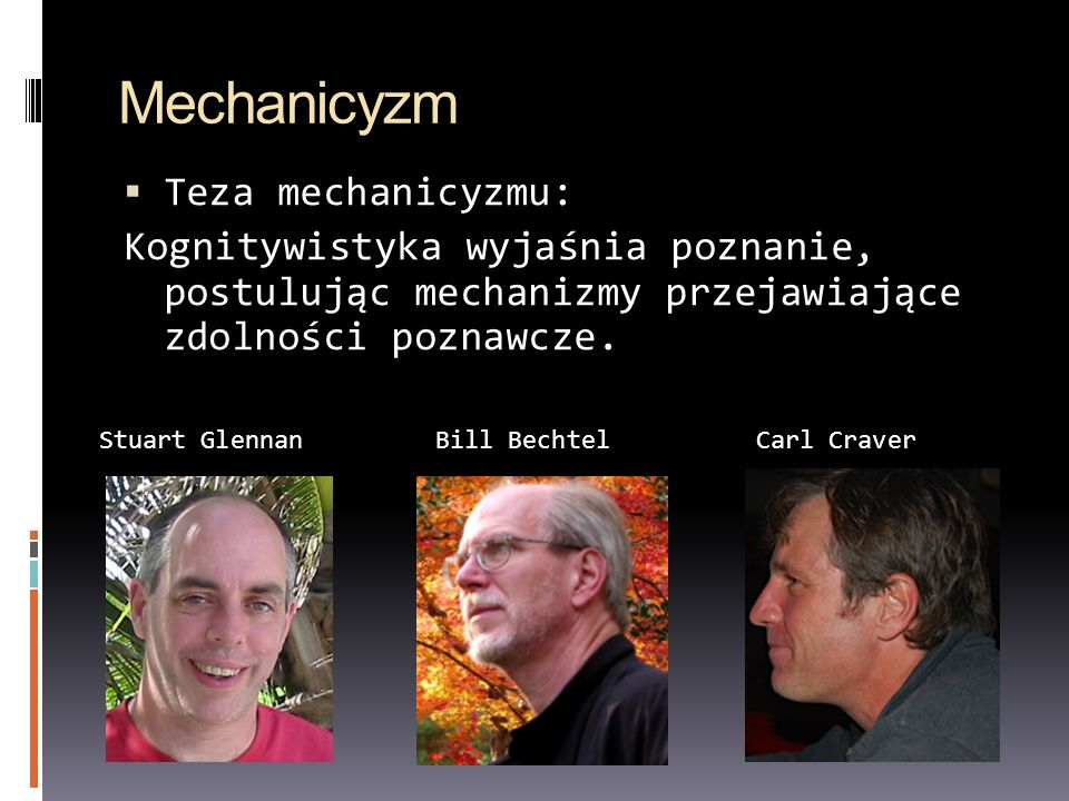 Mechanicyzm Teza mechanicyzmu: