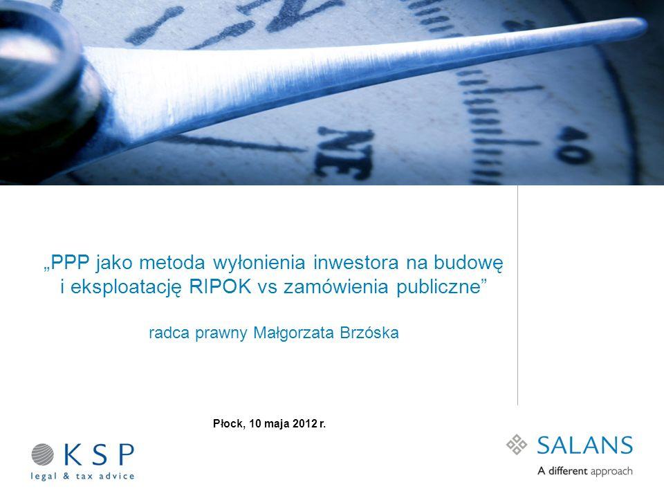"""""""PPP jako metoda wyłonienia inwestora na budowę i eksploatację RIPOK vs zamówienia publiczne radca prawny Małgorzata Brzóska"""