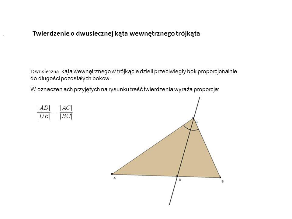 Twierdzenie o dwusiecznej kąta wewnętrznego trójkąta