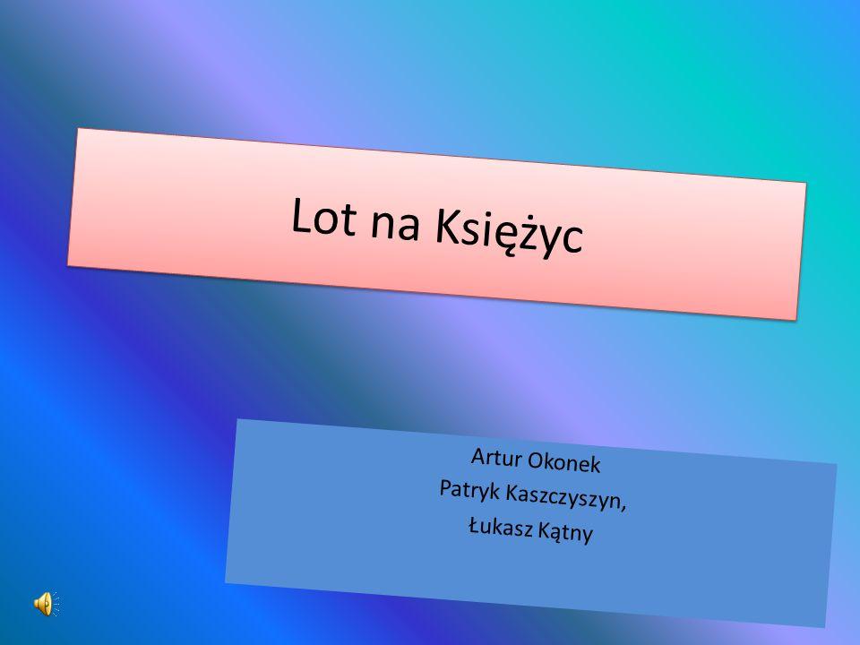 Artur Okonek Patryk Kaszczyszyn, Łukasz Kątny