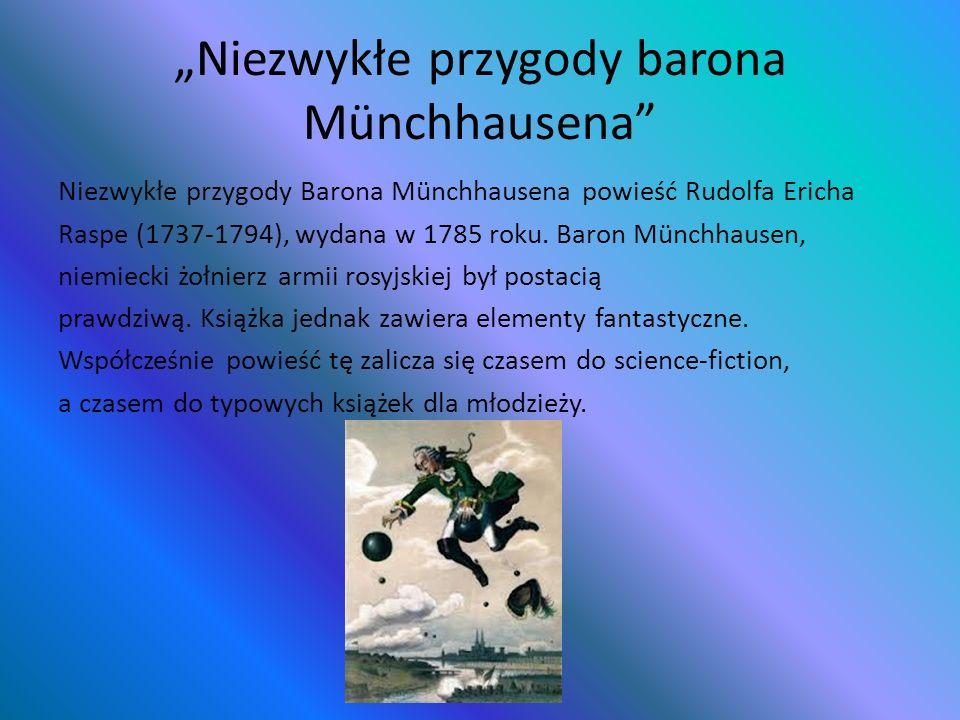 """""""Niezwykłe przygody barona Münchhausena"""