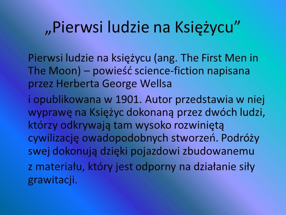 """""""Pierwsi ludzie na Księżycu"""