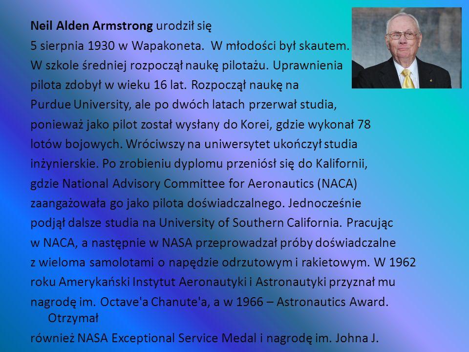 Neil Alden Armstrong urodził się 5 sierpnia 1930 w Wapakoneta