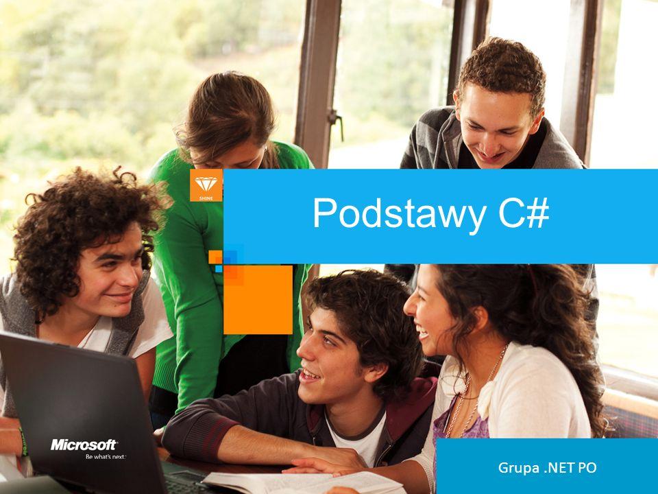 Podstawy C# Grupa .NET PO
