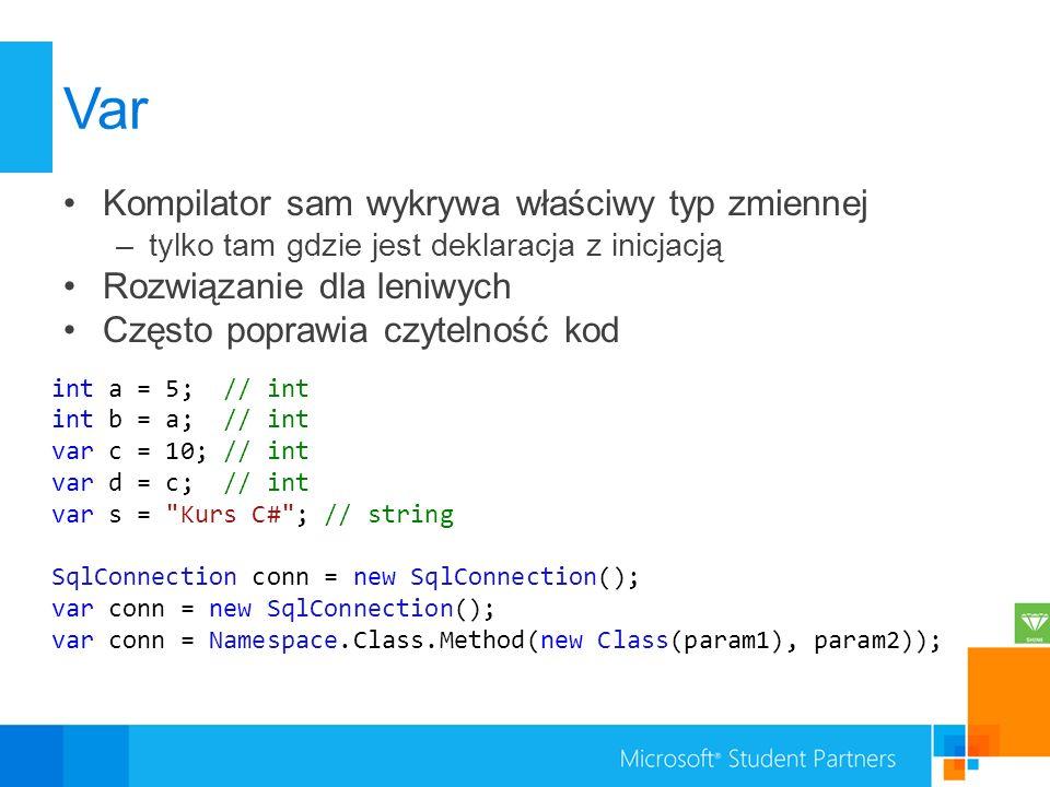 Var Kompilator sam wykrywa właściwy typ zmiennej