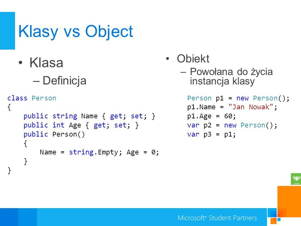 Klasy vs Object Klasa Definicja Obiekt