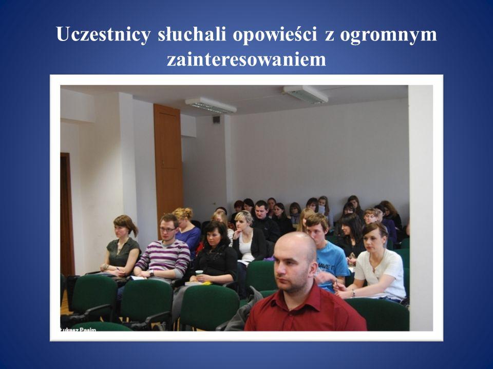 Uczestnicy słuchali opowieści z ogromnym zainteresowaniem