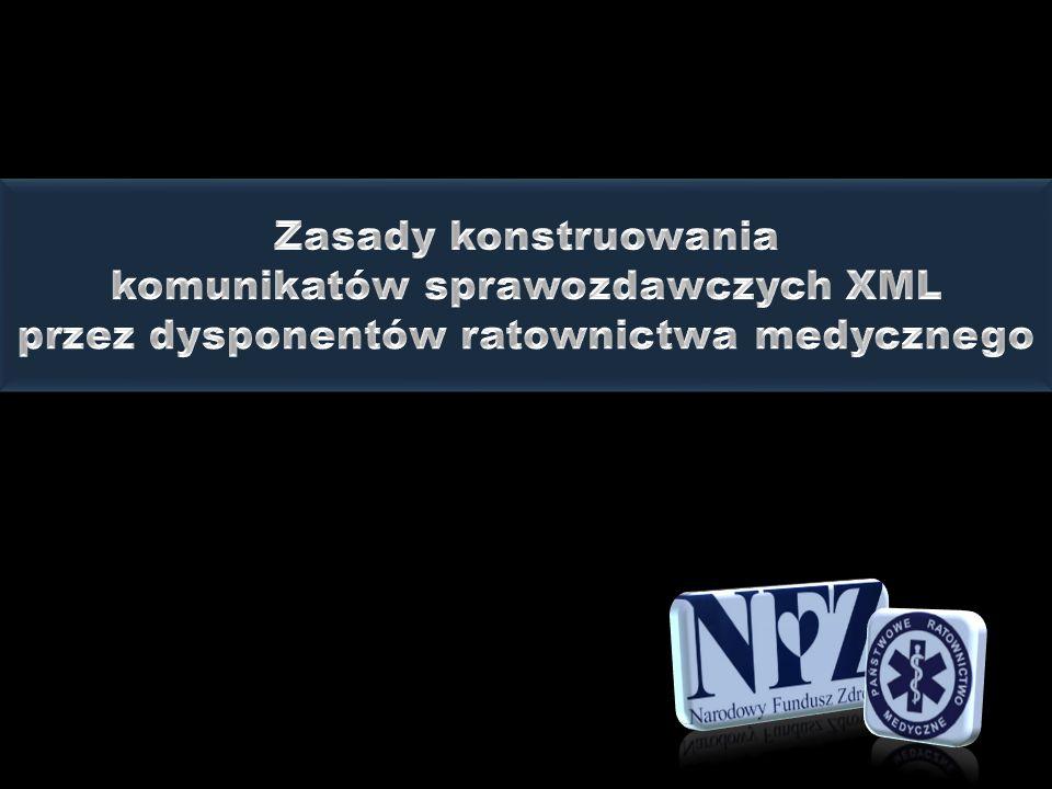 komunikatów sprawozdawczych XML