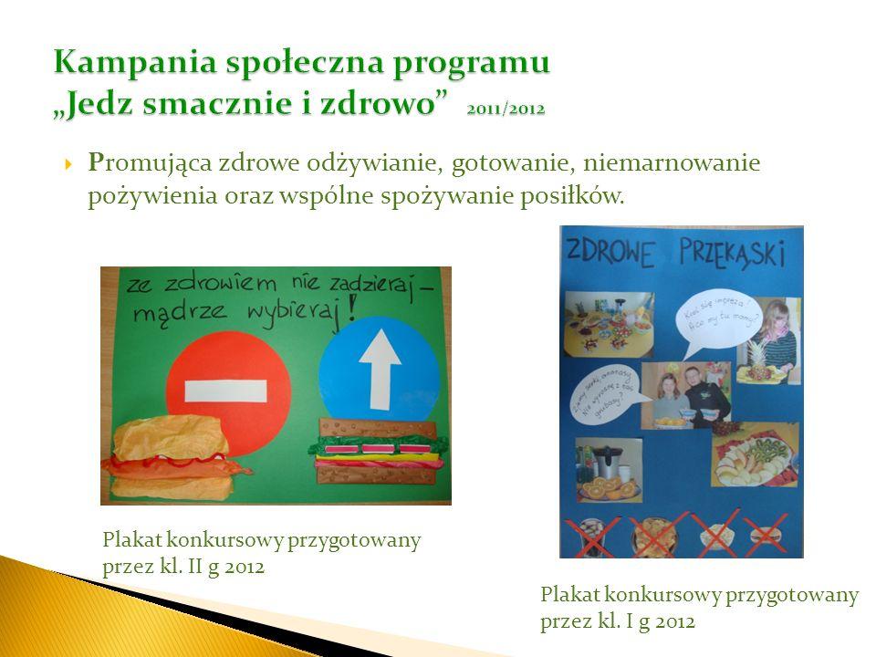 """Kampania społeczna programu """"Jedz smacznie i zdrowo 2011/2012"""