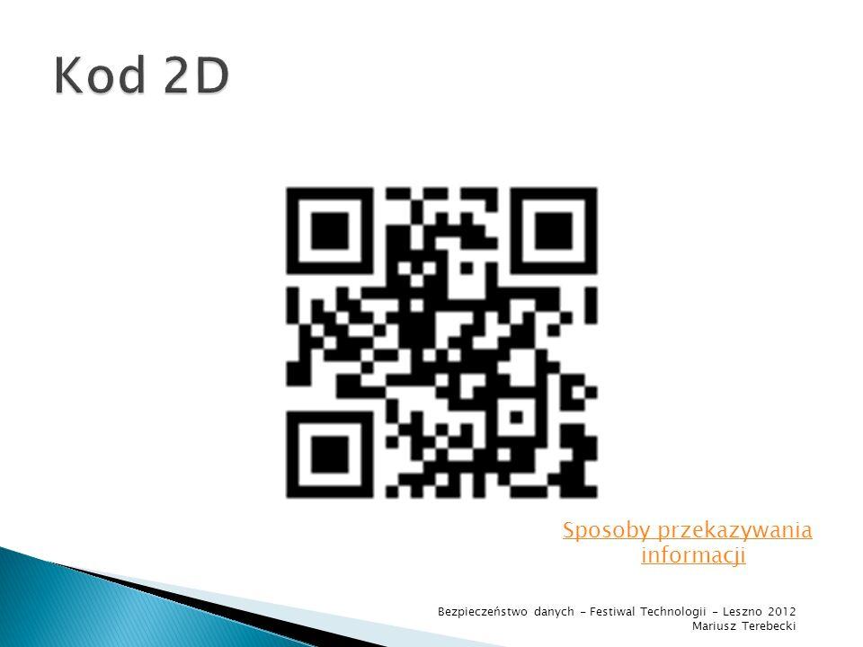 Kod 2D Sposoby przekazywania informacji