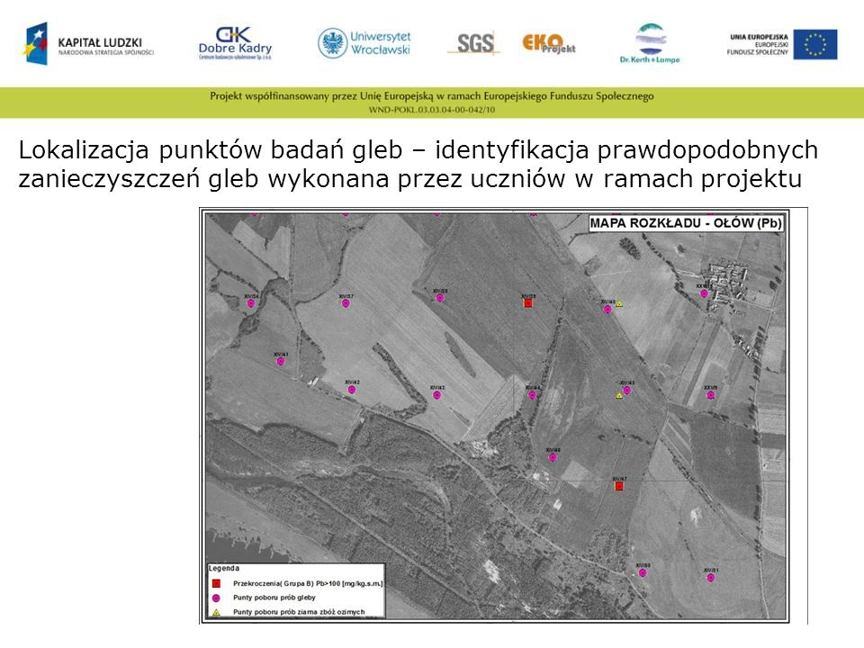 Lokalizacja punktów badań gleb – identyfikacja prawdopodobnych zanieczyszczeń gleb wykonana przez uczniów w ramach projektu