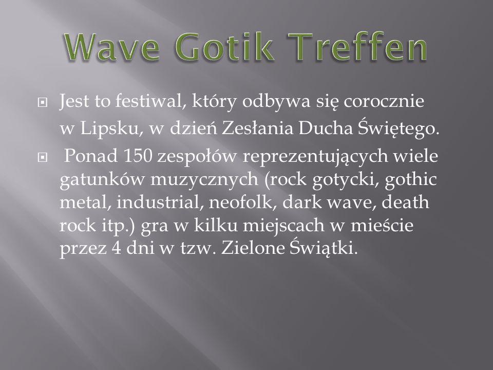 Wave Gotik Treffen Jest to festiwal, który odbywa się corocznie