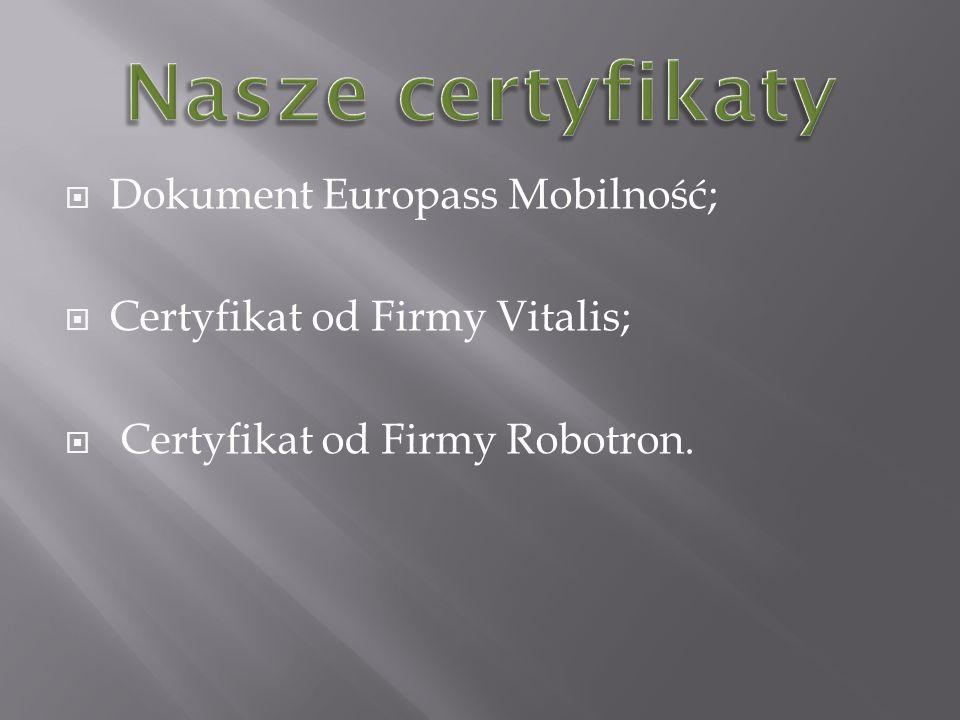 Nasze certyfikaty Dokument Europass Mobilność;