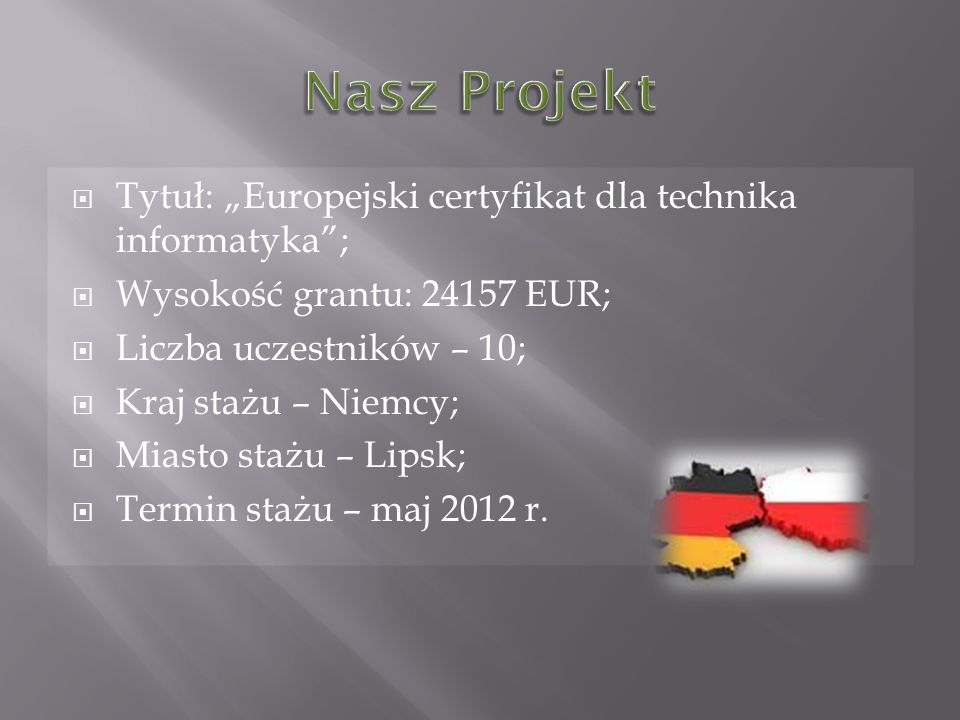 """Nasz Projekt Tytuł: """"Europejski certyfikat dla technika informatyka ;"""