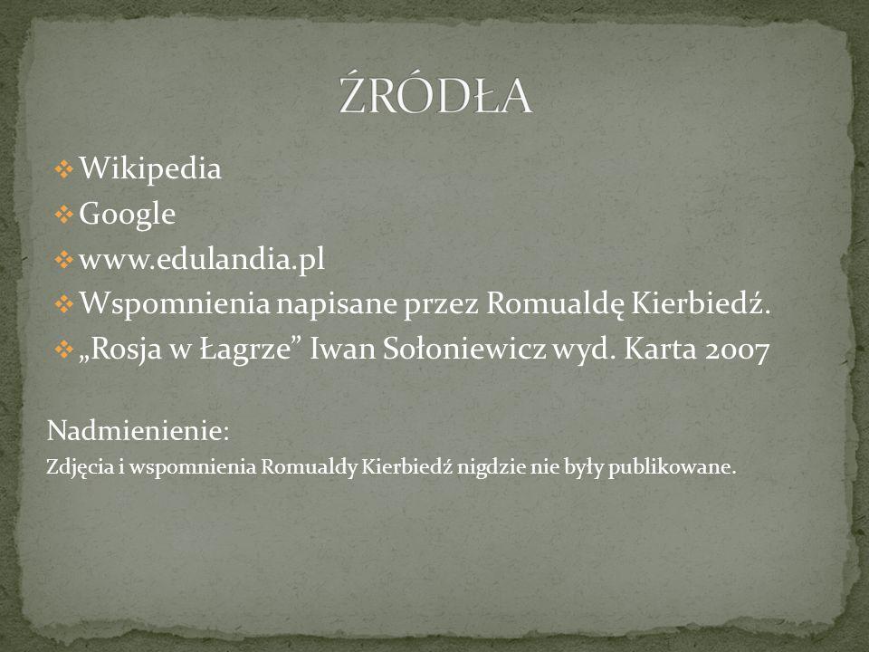 ŹRÓDŁA Wikipedia Google www.edulandia.pl