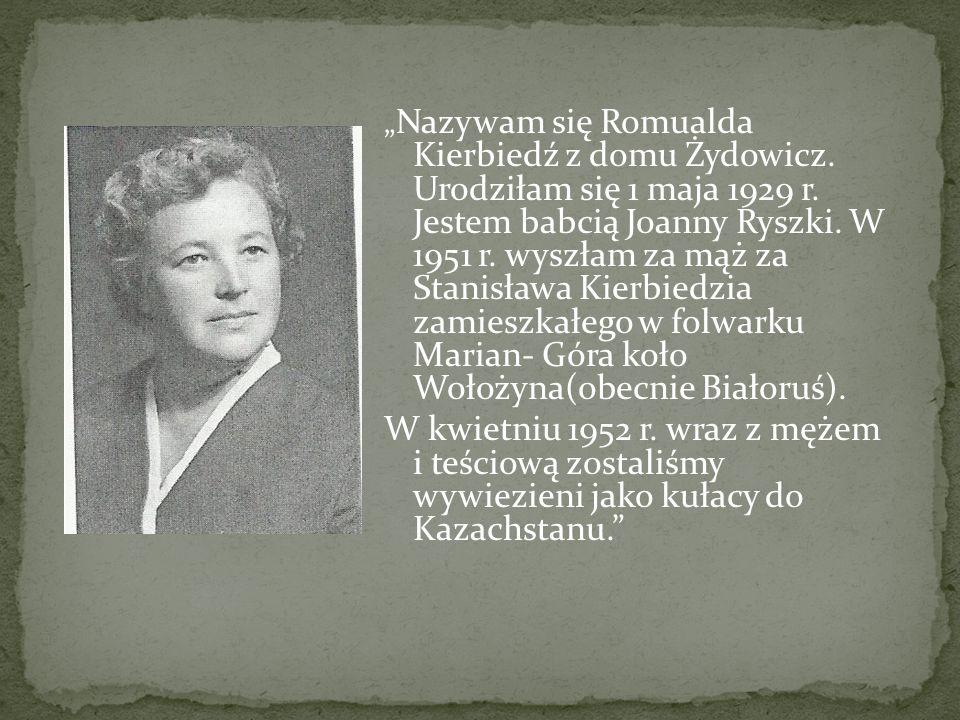 """""""Nazywam się Romualda Kierbiedź z domu Żydowicz"""