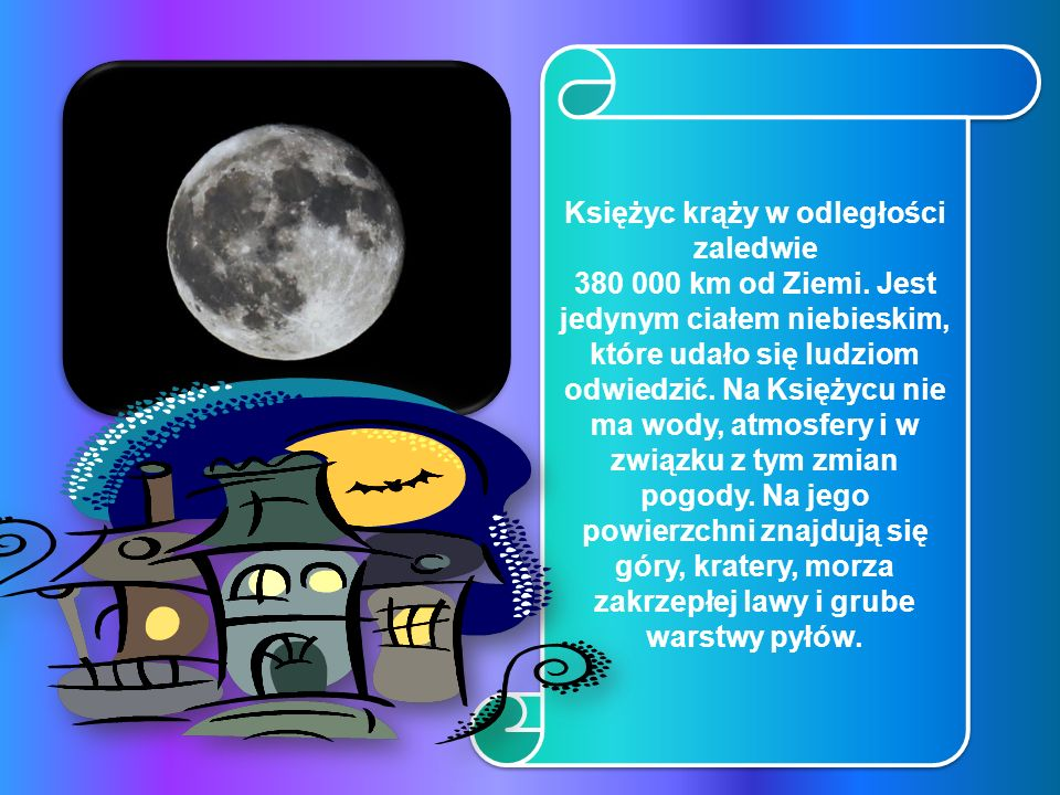 Księżyc krąży w odległości zaledwie