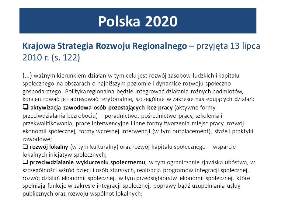 Polska 2020 Krajowa Strategia Rozwoju Regionalnego – przyjęta 13 lipca 2010 r. (s. 122)
