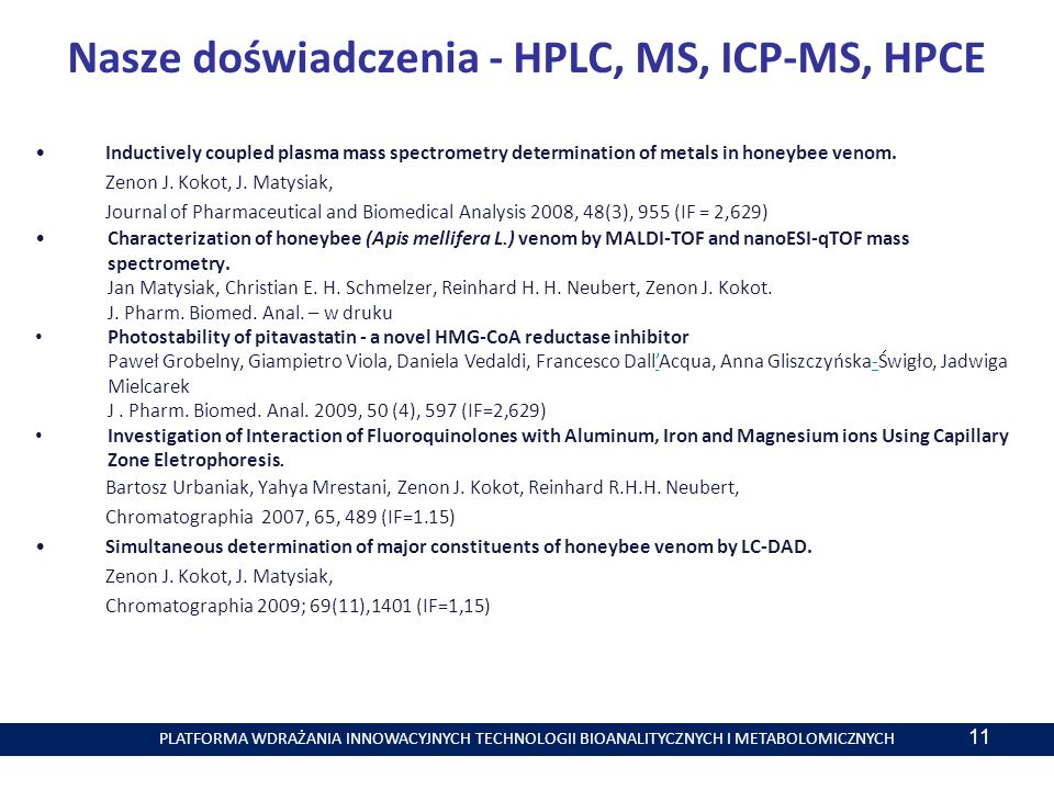 Nasze doświadczenia - HPLC, MS, ICP-MS, HPCE