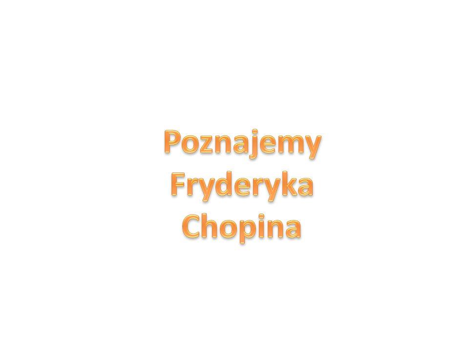 Poznajemy Fryderyka Chopina