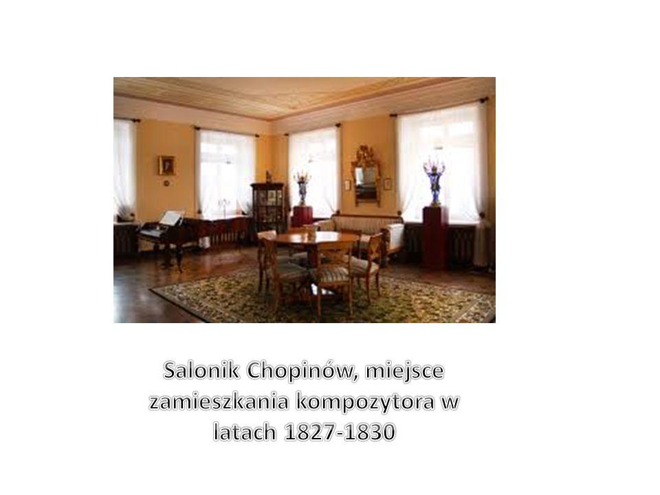 Salonik Chopinów, miejsce zamieszkania kompozytora w latach 1827-1830