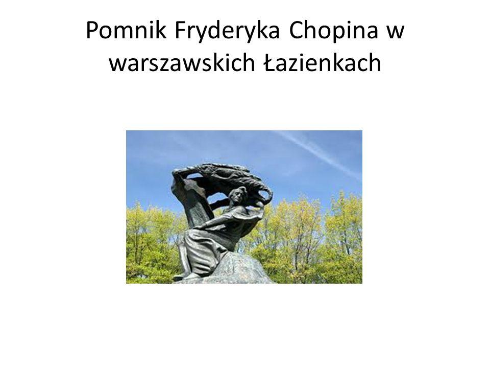 Pomnik Fryderyka Chopina w warszawskich Łazienkach