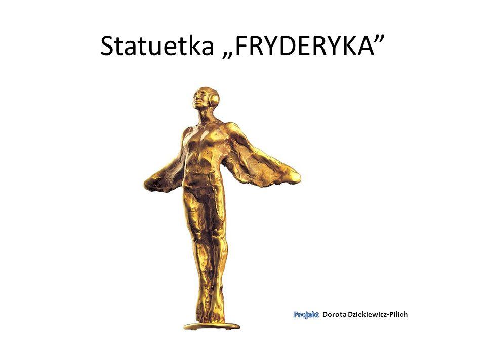 """Statuetka """"FRYDERYKA"""