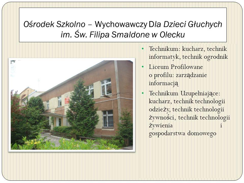 Ośrodek Szkolno – Wychowawczy Dla Dzieci Głuchych im. Św