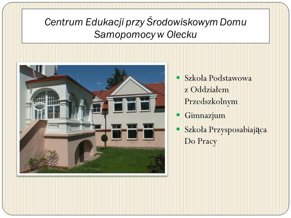 Centrum Edukacji przy Środowiskowym Domu Samopomocy w Olecku