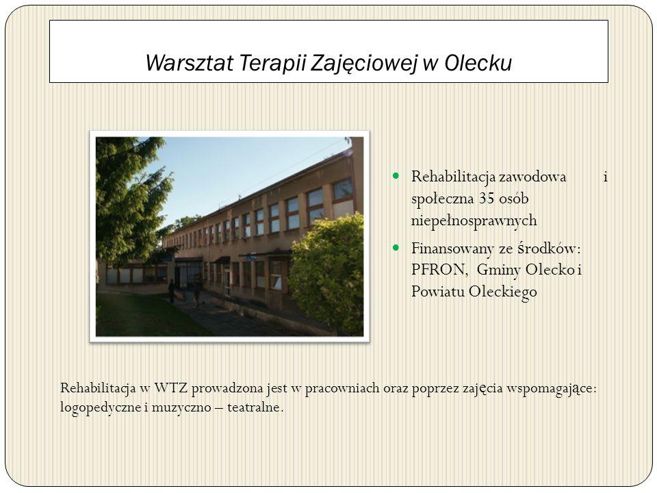 Warsztat Terapii Zajęciowej w Olecku